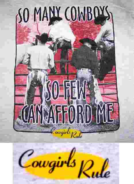 So Many Cowboys, So Few Can Afford Me Cowgirl Shirt Small