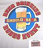 Beer Drinking Should Be a Rodeo Event Shirt