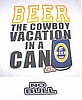Beer The Cowboy Vacation in a Can Shirt